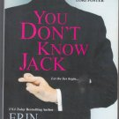 You Don't Know Jack: Let the Lies Begin by Erin McCarthy