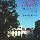 The History of Belle Meade by Ridley Wills II  (Mansion, Plantation, and Stud)