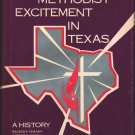 The Methodist Excitement in Texas: A History