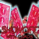 Showoff with Cards DVD with Ben Salinas - The Ultimate Collection of Show Off Moves with Cards!