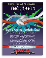 Magical Acrobatic Knot Trick w/DVD (by Daryl)