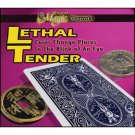 Lethal Tender (by Royal Magic)