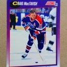 1991-92 Score American #202 Craig MacTavish Edmonton Oilers