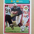 1992 Score #514 Bob Meeks Denver Broncos Rookie