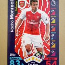 2016-17 Topps Match Attax Premier League #21 Nacho Monreal Arsenal