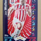 2016-17 Topps Match Attax Premier League #252 Jon Walters Stoke City