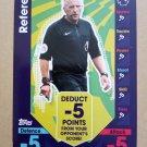 2016-17 Topps Match Attax Premier League - Tactics #T1 Referee