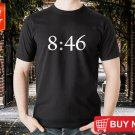 New 8 46 Justice For George Floyd Gildan T Shirt S-2XL