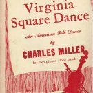 Virginia Square Dance Sheet MUsic Two Pianos Four Hands Charles Miller