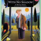 The Man with no Shadow, The Literature and Culture by Michael Rosen  9780582122000