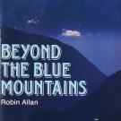 Beyond the Blue Mountain by Robin Allan (Paperback 1991) isbn 9780333248959