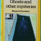 Ghosts and other mysteries by Margaret Donaldson (R&D) isbn 9780333357422