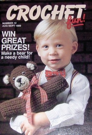 Crochet Fun Issue 12 August/Sept 1989 Teddy Bear, Baby Outfit and more!