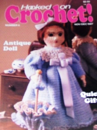 Hooked On Crochet Magazine No. 6 with 20  projects, Afghan, Doll, Quick GIfts and more!