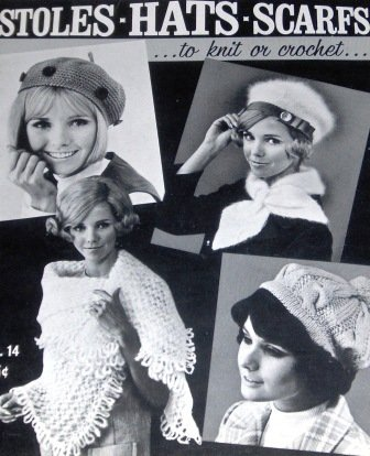 Retro Knitting and Crochet Patterns for Stoles Hats Scarfs  BoHo style from 1963