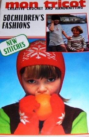 Children's Fashions Toys Knitting Crochet Patterns Mon Tricot Sweaters Caps Hats