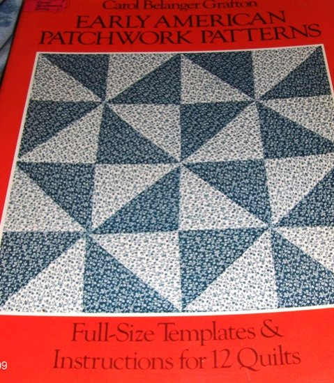 Early American Patchwork Quilt Patterns Full Size Templates Instructions for 12 Traditional Quilts