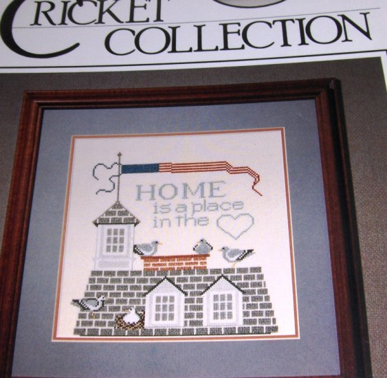 The Cricket Collection Cross Stitch Pattern Home & Heart No. 48  Home is a place in the Heart