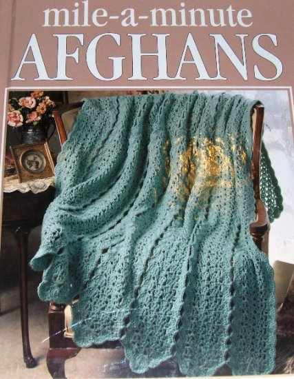 Mile-A-Minute Afghans crochet patterns 54 designs HC book by Leisure Arts