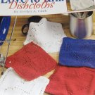 Dishcloths Knitting Pattern Love to Knit Dishcloths Evelyn A. Clark Leisure Arts