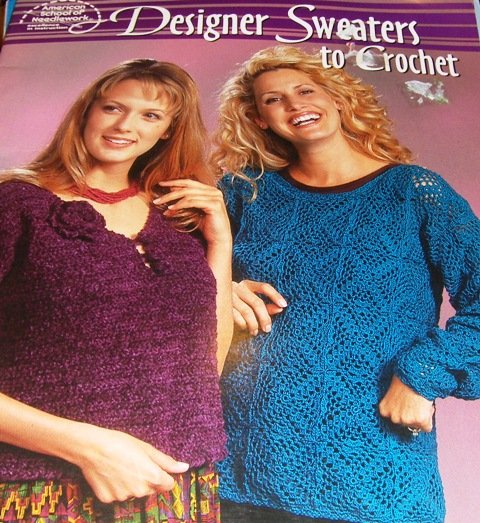 Crochet Pattern Designer Sweaters to Crochet American School of Needlework