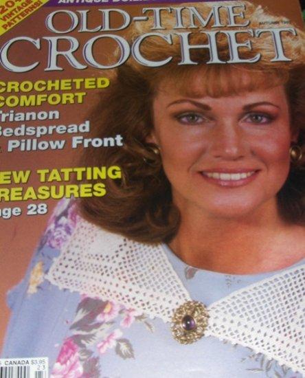 Old Time Crochet Magazine Autumn 1992 Vintage Patterns Pineapple Centerpiece, tatting, Daisy doily