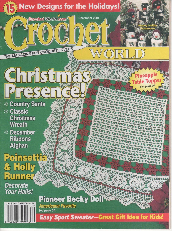 Crochet World Magazine December 2001 Christmas Patterns Pineapple Table Topper