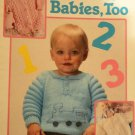 Leisure Arts 745 Adorable Babies, Too  Baby Sweaters Knitting Pattern