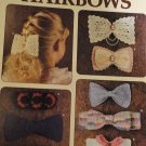 Crocheted Hairbows Leisure Arts Leiflet 955   Cotton Thread Crochet Pattern