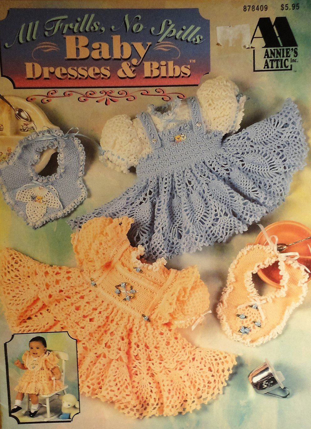 Annie's Attic 878409 Baby Dresses Bibs All Frills No Spills Crochet Pattern