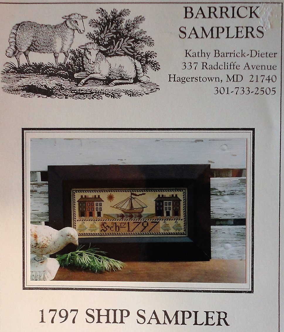 Barrick Samplers 1797 SHIP SAMPLER Cross Stitch Chart Pattern Kathy Barrick-Dieter