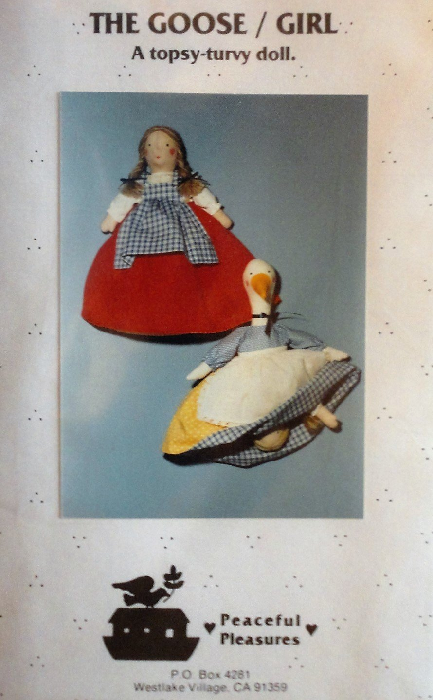 Topsy Turvy Doll The Goose / Girl Sewing Pattern from Peaceful Pleasures K-423