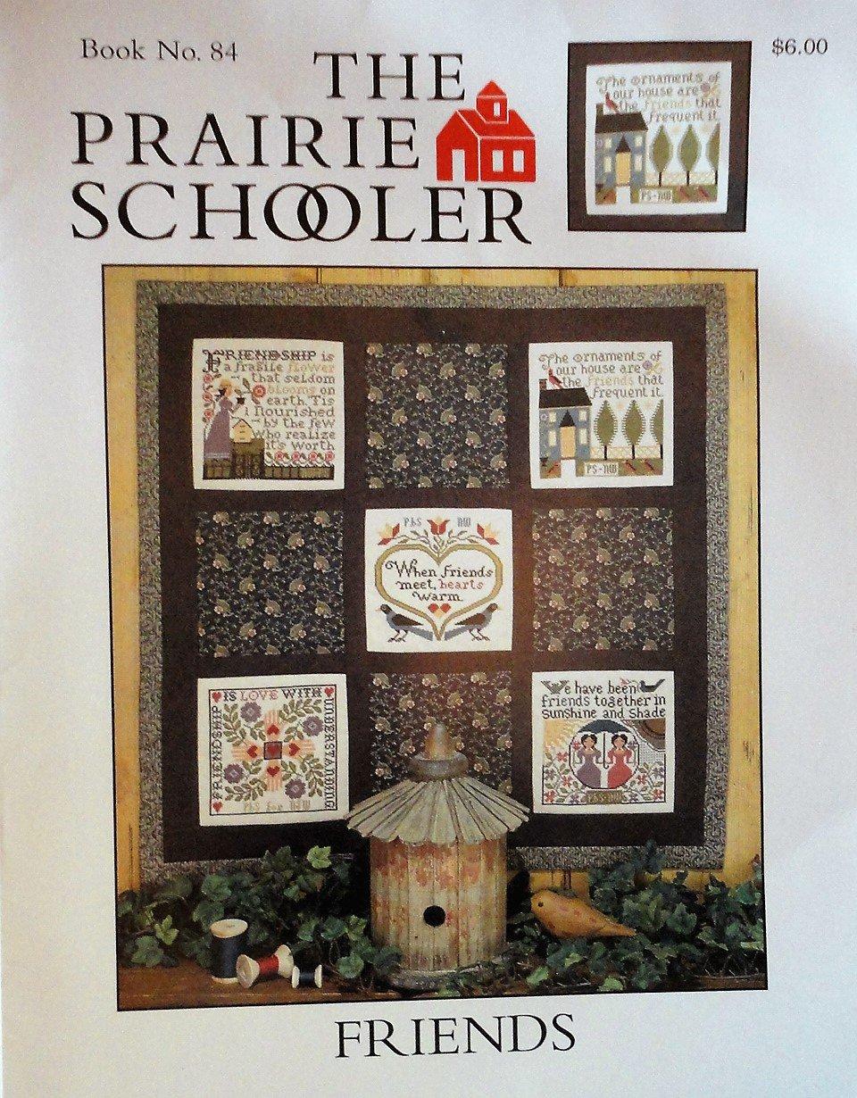 The Prairie Schooler FRIENDS Book No. 84 Cross Stitch Pattern