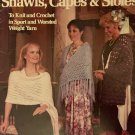 Shawls Capes & Stoles  Leisure Arts 441 Crochet and Knit Pattern in Sport and Worsted Weight Yarn