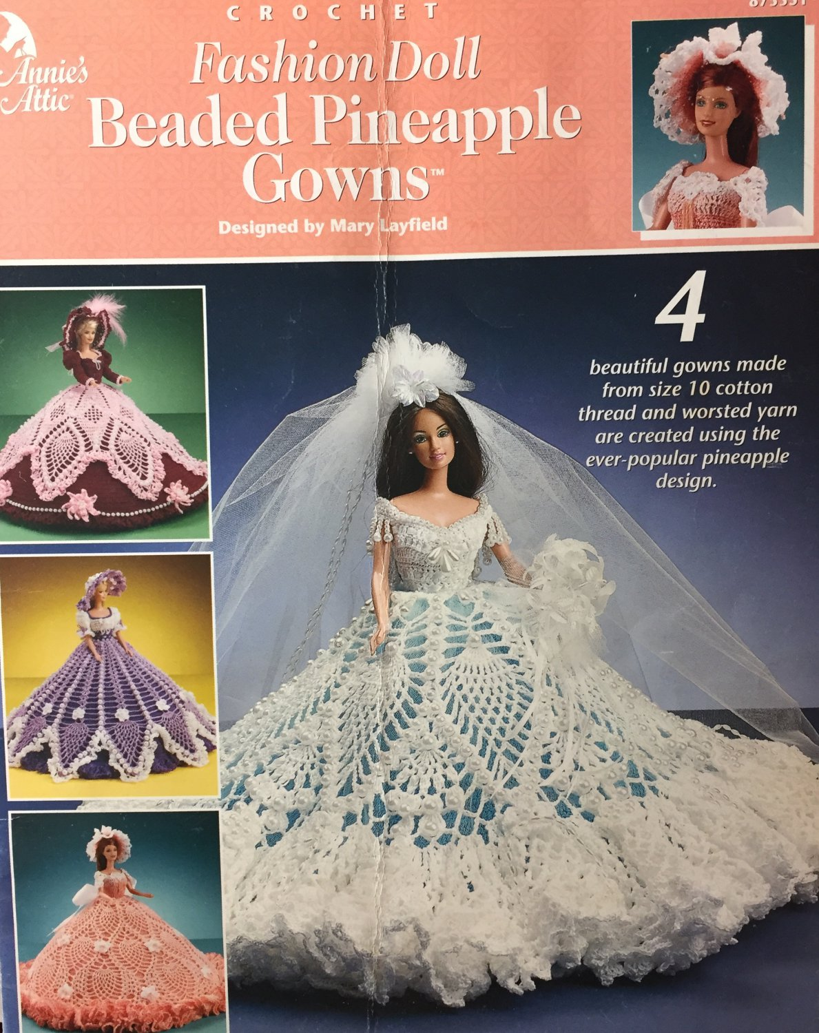 Annie's Attic 873351 Fashion Doll Beaded Pineapple Gowns Mary Layfield Crochet pattern