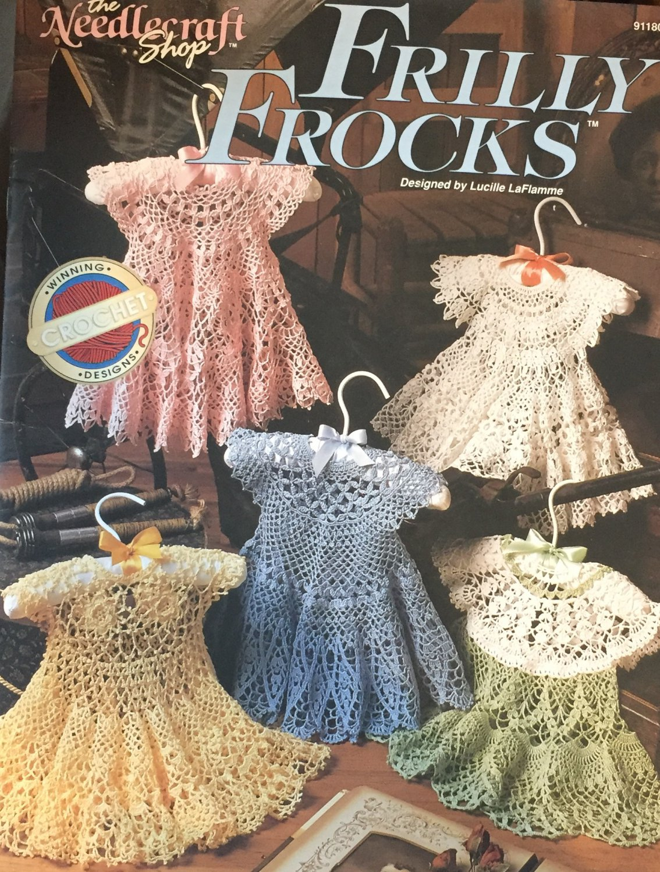 Frilly Frocks Lucille LaFlamme Crochet Dresses Instruction Pattern Book The Needlecraft Shop 911801