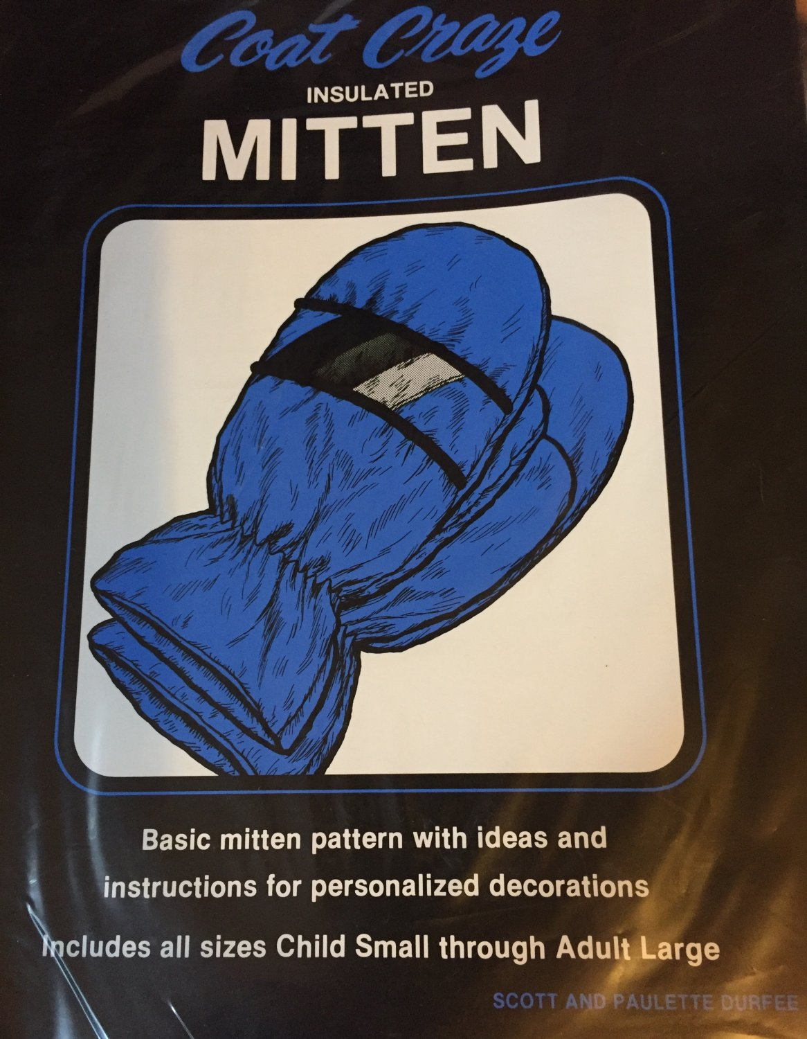 Sewing Pattern for Coat Craze Insulated Mittens by Scott and Paulette Durfee