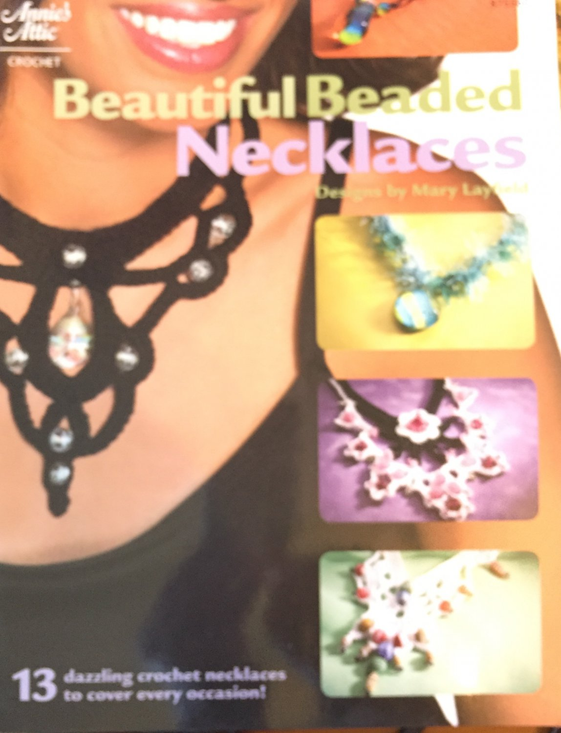 Annie's Attic 875560 Beautiful Beaded Necklaces Mary Layfield