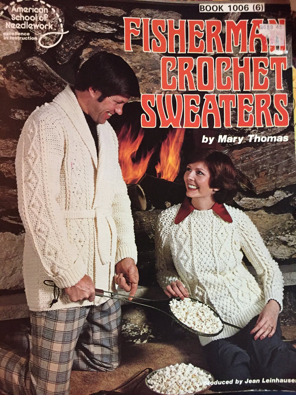 Fisherman Crochet Sweaters Pattern Booklet American School of Needlework BOOK 1006
