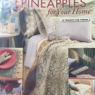 Thread Crochet Pineapples for your Home American School of Needlework 1353