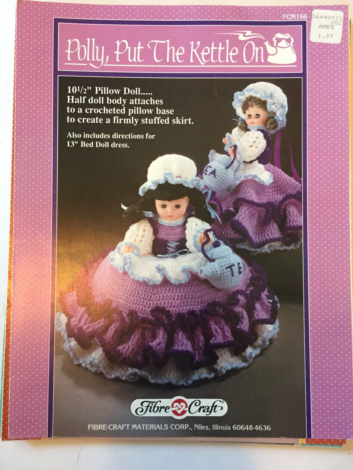 Polly Put the Kettle On Pillow Doll Bed Doll Crochet Pattern  Fibre Craft FCM166