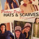 Picture Perfect Hats & Scarves 21 designs to Knit Patterns 121024 House of White Birches