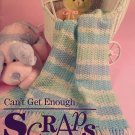 Can't Get Enough Scraps Crochet Patterns Annie's Attic 877530