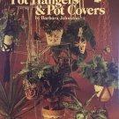 Crocheted Pot Hangers & Pot Covers Crochet Pattern Leisure Arts Leaflet 160