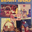 Bright Ideas in  Plastic Canvas Pattern Leisure Arts 1753