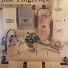 Just FIngertips 10 Borders for hand towels for the bath Cross Stitch Charts Leisure Arts 485