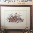 Leisure Arts 492 A Bouquet for Elizabeth by Paula Vaughan book 6 Cross Stitch Pattern
