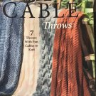 Easy Cable Throws Knitting Pattern for Afghans House of White Birches 51095