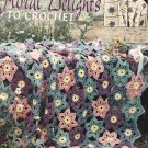 Floral Delights to Crochet Terry Kimbrough Afghan Crochet Pattern Leisure Arts 3178