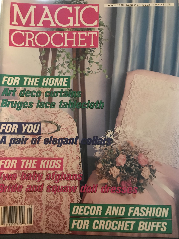 Magic Crochet Pattern Magazine Number 67 August 1990
